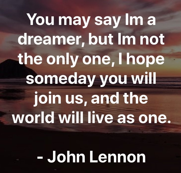 Quote from John Lennon song imagine